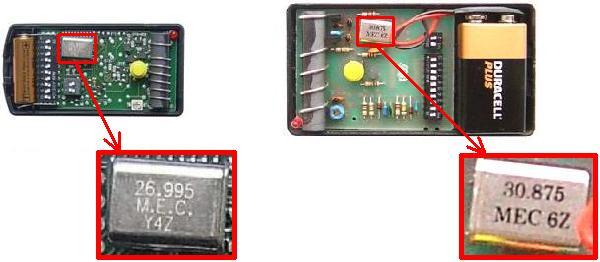 Pour vérifier la fréquence de votre télécommande, ouvrez le boîtier et regardez sur le quartz